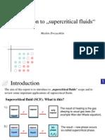 Super Critical Fluid