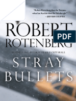 Stray Bullets by Robert Rotenberg (Excerpt)