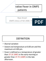Post Operative Fever in OMFS Patients
