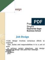 Job Design BY Pradeep Singha