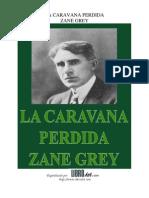 Caravana Perdida, La - Zane Grey