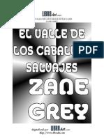 Valle de Los Caballos Salvajes, El - Zane Grey