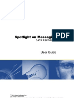 Spotlight on Messaging Data Recorder User Guide 75