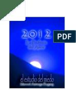 2012 El Estudio Del Miedo2