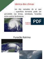 A dinâmica dos climas
