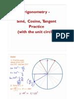 The Unit Circle - Day Three - Practice With Sine, Cosine, Tangent - Block b