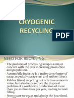 Cryogenic Recycling
