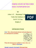 Light Scattering Study of Polymer Hydro Gel Nano Particles