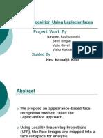 Face Recognition Using Lap Lac Ian Faces