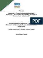 INFORME DE SITUACIÓN DE NUTRICIÓN Y SEGURIDAD ALIMENTARIA DE COMUNIDADES RURALES DEL CORREDOR SECO DE GUATEMALA