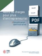Moins de charges pour plus d'entrepreneuriat. Simplification administrative. Des propositions pour simplifier le climat d'entreprise en Belgique