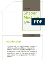 Shaper Mechanism Presentation