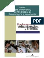 Tema08 Aprovisionamientoycomercializacin2 Documentosrelacionadosconlacompraventa 100223070355 Phpapp01
