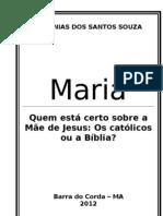 Maria - O Catolicismo e a Bíblia
