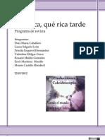 Programa de Revista -Que Rica, Que Rica Tarde