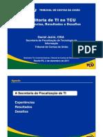 2011-12-02 - Sefti - Auditoria de TI no TCU - Experiências resultados desafios