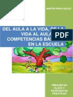 Del aula a la vida, de la vida al aula - Las competencias básicas en la escuela - Entrega 1