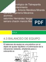 4.3 BALANCEO DE EQUIPO