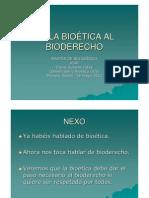 De la Bioetica al Bioderecho