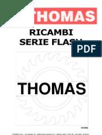 Despiece Sierra de Cinta Thomas Serie Flash