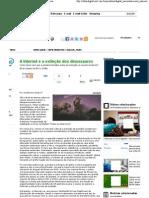 Olhar Digital_ A Internet e a extinção dos dinossauros