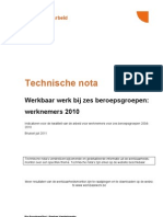 Stichting Technische Nota Werkbaar Werk Zes Beroepsgroepen Loon Trek Ken Den