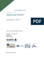Study on industrial policy and services part 2 (Eng)/ Estudio de política industrial y servicios parte 2 (Ing)/ Industri politikaren eta zerbitzuen analisia, 2. zatia (Ing)