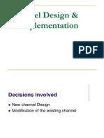Channel Design & Implementation