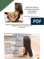 Slides de Divulgação - Out 2010 a 2012