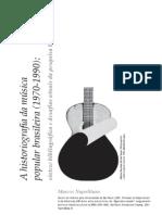 A Historiografia Da Musica Popul Bras 1970-1990 Marcos Napolitano
