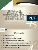 Problemas de Muestras Multivariadas en Dos Esquemas de (1)