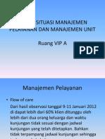 Kajian Situasi Manajemen Pelayanan Dan Manajemen Unit