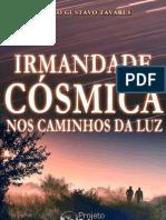 A Irmandade Cosmica Paulo Gustavo Tavares