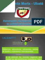 PONENCIAS SOBRE ESTRATEGIAS DE MEJORAMIENTOS DE LA CALIDAD EDUCATIVA (SANTA MARÍA - UBATÉ)