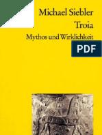Michael Siebler-Troia Mythos Und Wirklichkeit -Reclam(2009)