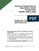 ISO 18001 OHSAS (SISTEMAS DE ADMINISTRACIÓN DE LA SEGURIDAD   Y SALUD OCUPACIONALES— ESPECIFICACIÓN  )