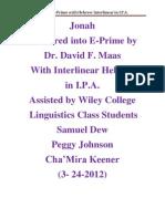 Jonah in E-Prime With Interlinear Hebrew in IPA 3-24-2012