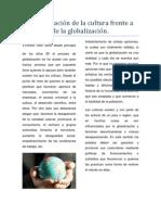 La globalización de la cultura frente a la cultura de la globalización