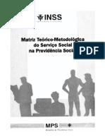 Matriz Teórico-Metodológica do Serviço Social na Previdência Social
