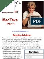 47. MedTake Part 1