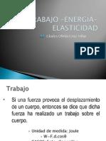 BIOFÍSICA SEMANA 4 - TRABAJO, ENERGIA Y ELASTICIDAD