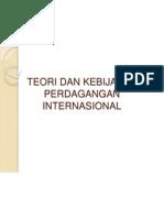 4. Teori & Kebijakan Perdagangan Internasional