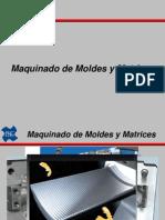 Maquinado de Moldes Y Matrices