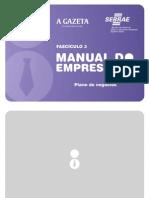 Manual do empresário Plano de negócios fasciculo 3