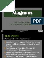 "FSC Certified ""Green"" Flooring from Magnum"