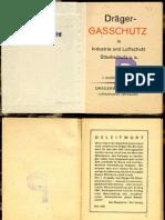 Dräger Gasschutz in Industrie und Luftschutz Staubschutz u.a. / 1942