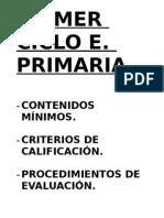 Cont. mÍn, Crit.calif., Promoc, Proced.evaluac.primer Ciclo.