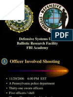FBI Defensive Systems Unit Ballistic Research Facility FBIAcademy