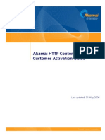 Akamai HTTP Content Delivery Customer Activation Guide