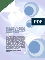 Analisis Acerca Del Impacto Del Proceso Global en La Convergencia de Est and Ares de La ion Financier A y Contable en El Contexto de Regulacion Economico y rial Colombiano